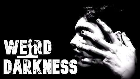 """""""ALIEN HAND SYNDROME"""" and 3 More Bizarre But True Stories! #WeirdDarkness"""