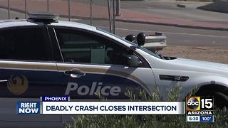 Deadly crash closes intersection in west Phoenix