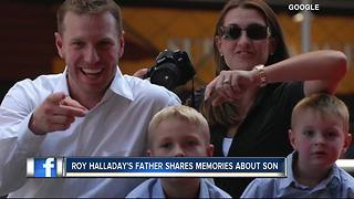 Roy Halladay's father shares memories about son - Video