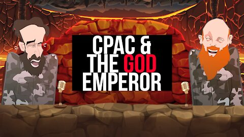 CPAC AND THE GOD EMPEROR ||BUER BITS||