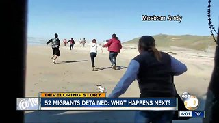 52 migrants detained: What happens next?