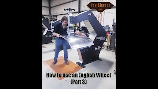 How to use an English Wheel (Part 3)