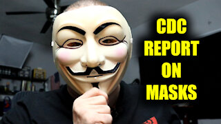 Masks Don't Work! The CDC Says So!