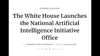 2021-01-20 New US Office of Artificial Intelligence