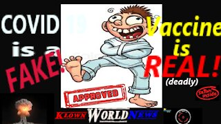 COVID is a FAKE! VACCINE IS REAL(deadly)!