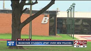 Muskogee students upset over new policies