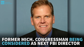 Former Mich. Congressman Being Considered As Next FBI Director - Video