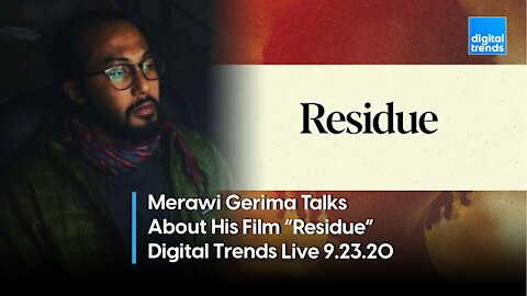 """Merawi Gerima Talks About His Film """"Residue"""" 