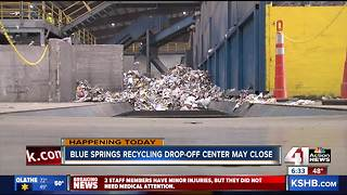 Blue Springs may lose recycling drop off site - Video