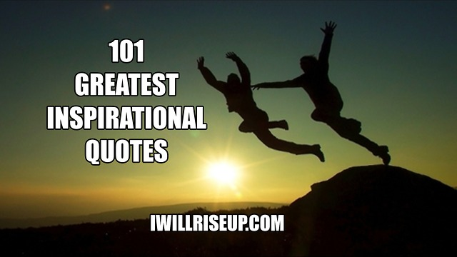 greatest inspirational quotes - 640×360
