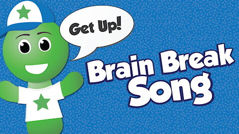 Brain Break Song
