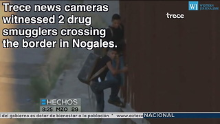 News Camera Captures Moment Drug Smugglers Cross Arizona Border Wall - Video