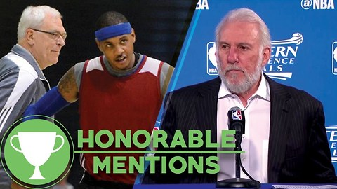 Coach Pop's Salty Presser, MORE Carmelo Anthony vs Phil Jackson Drama -Honorable Mentions