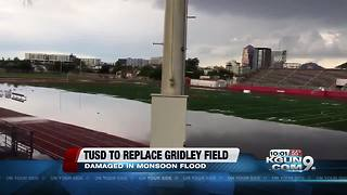 TUSD to replace Gridley Stadium - Video