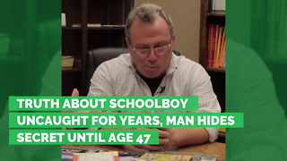 Truth About Schoolboy Uncaught for Years, Man Hides Secret Until Age 47 - Video