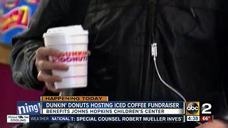 Dunkin' Donuts hosting fundriaser for Johns Hopkins Children's Center