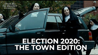 Election 2020: The Town Edition