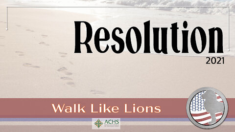 """Resolution"" Walk Like Lions Christian Daily Devotion with Chappy Jan 04, 2021"