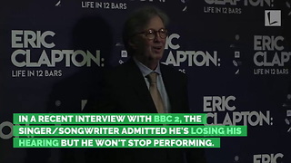72-Year-Old Eric Clapton Reveals Health Crisis, Hopeful Fans Will Still Come See Him - Video
