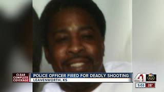Leavenworth officer fired for 2017 deadly shooting - Video