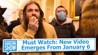 Must Watch: New Video Emerges From January 6