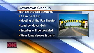 Keep Bakersfield Beautiful cleaning up downtown Saturday morning
