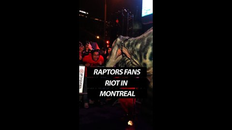 Raptors fans riot in Downtown Montreal