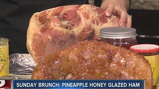 Sunday Brunch: Pineapple Honey Glazed Ham - Video
