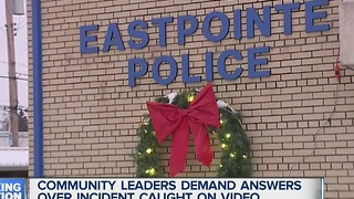 Community leaders blast Eastpointe police over incident caught on video - Video
