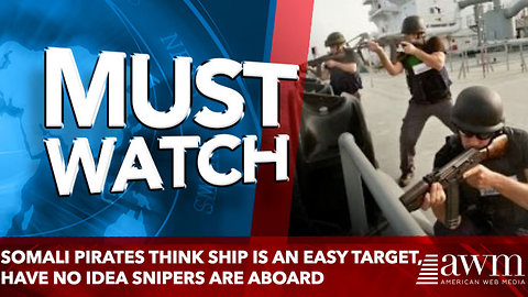 FEATUREDOOPS! SOMALI PIRATES ATTACK THE WRONG SHIP – INSTANTLY REGRET IT!