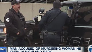 Man accused of murdering woman he knew in Highland Park - Video