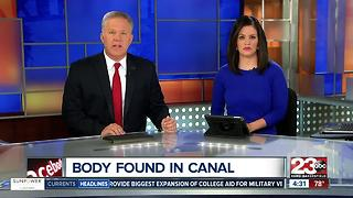 Body found in canal in Northeast Bakersfield - Video