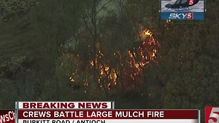 Crews Fighting Large Mulch Fire In Antioch - Video