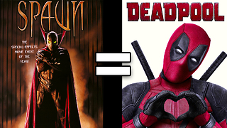 24 Reasons Deadpool & Spawn Are The Same Movie - Video