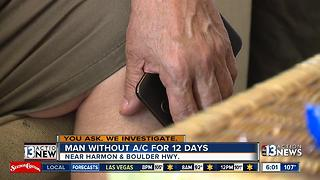 Las Vegas man says he's been living without air conditioning for almost two weeks - Video