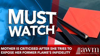 Mother is criticised after she threatens to expose her former flame's infidelity - Video