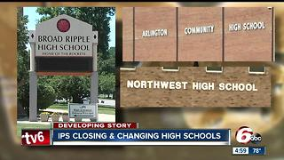 IPS plans to close Broad Ripple High School, convert Arlington and Northwest to middle schools - Video