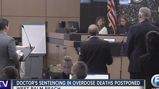 Doctor's sentencing in overdose deaths postponed - Video