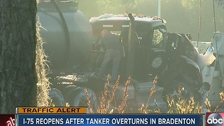 I-75 reopens after tanker overturns in Bradenton - Video