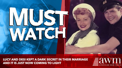 Lucy And Desi Kept A Dark Secret In Their Marriage And It Is Just Now Coming To Light