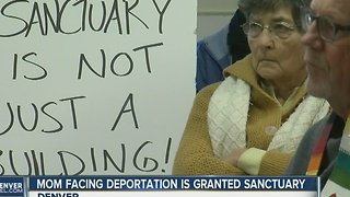 Mom facing deportation is granted sanctuary in Denver - Video
