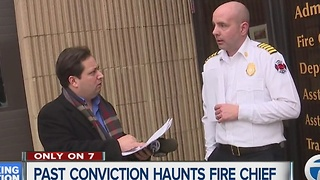 Past conviction haunts Dearborn Fire Chief - Video