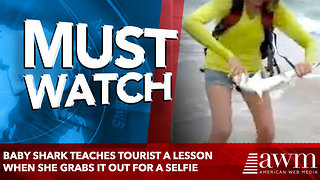 Baby Shark Teaches Tourist A Lesson When She Grabs It Out For A Selfie - Video