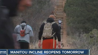 Manitou Incline reopens Friday - Video