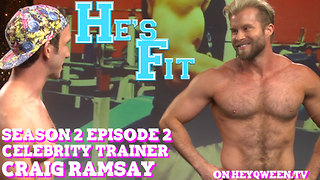 Celebrity Trainer Craig Ramsay on He's Fit!: Shirtless Fitness & Muscle Exploitation - Video