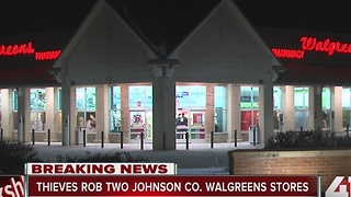 Thieves rob two Johnson County Walgreens stores - Video