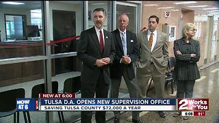 Tulsa D.A. opens new supervision office - Video