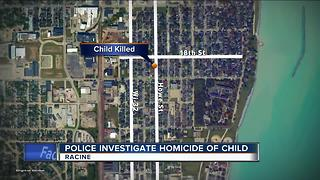 Police investigate homicide of a Racine child - Video