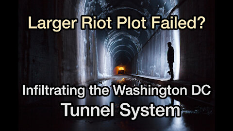 Washington DC Tunnel Systems - How the Real Riot Plans Failed w/ Jessie Czebotar