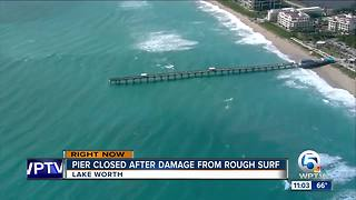 Lake Worth, Juno Beach piers still closed because of strong surf